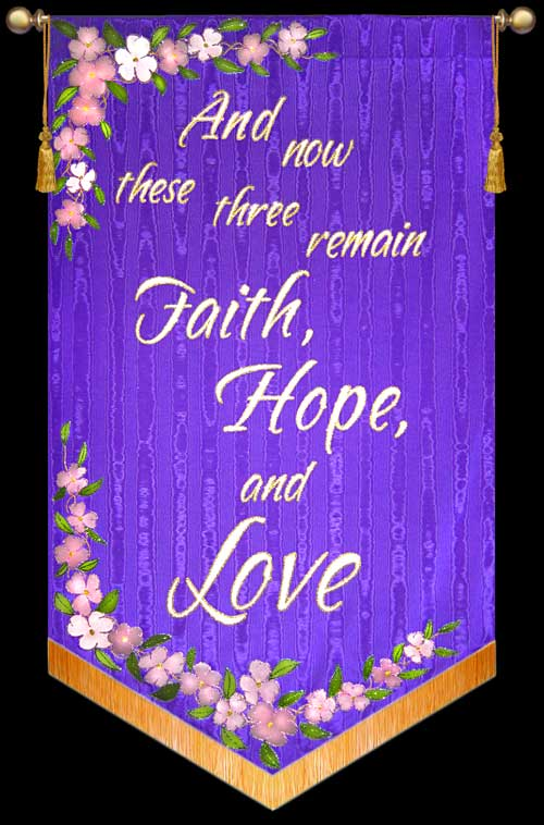 Faith Hope and Love Church Wedding Banner